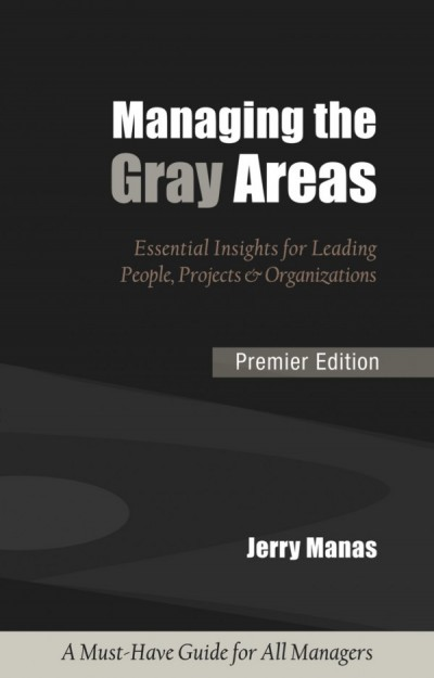 Managing the Gray Areas-Premier Edition